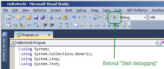 Butonul Debug, in Visual Studio